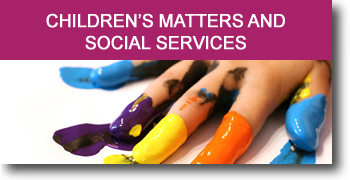 Children's matters and social services
