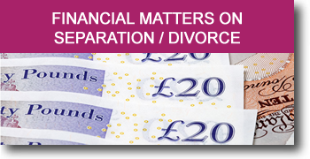 Separation and divorce financial legal advice
